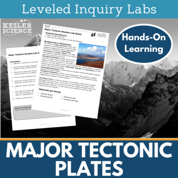 Major Tectonic Plates Inquiry Labs