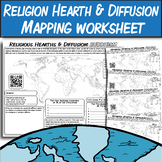 Major World Religion Hearths & Diffusion Patterns: Mapping Worksheet
