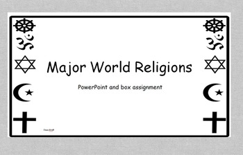 Major World Religions PowerPoint and Fill in the Boxes Activity
