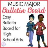 Majoring in Music High School Bulletin Board
