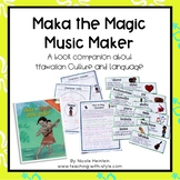 Maka the Magic Music Maker {Book Companion}