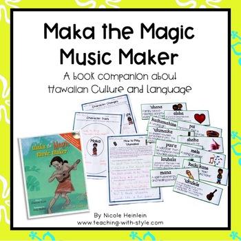 Maka the Magic Music Maker Book Study