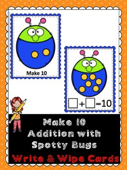Make 10 Addition- Spotty Bugs- Write & Wipe Cards