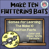 Addition Fact Strategy Make 10 Bats