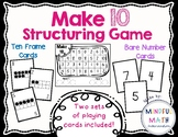 Make 10 Structuring Game