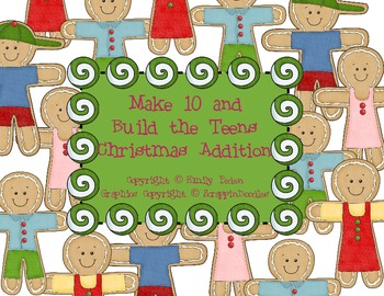 Make 10 and Build the Teens Christmas Addition Pack (Common Core Aligned)