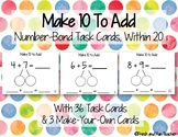 Make 10 to Add: Number-Bond Addition Task Cards within 20