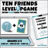 Make 10 to Add: Ten Friends Games 7+3 digital/printable ta