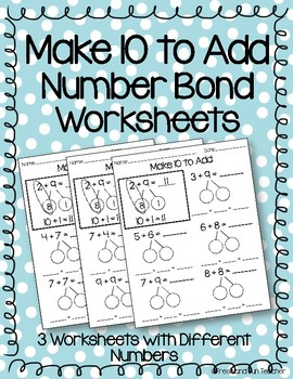 Make 10 to Add Worksheets within 20 by Fresh and Fun ...