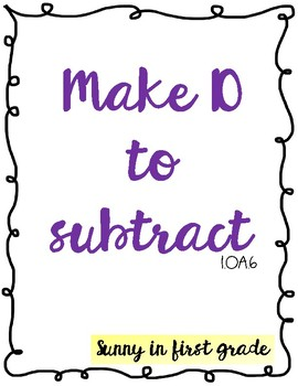 Make 10 to Subtract *DIFFERENTIATED*
