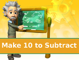 Make 10 to Subtract Powerpoint