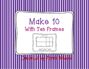 Make 10 with Ten Frames {Free!}