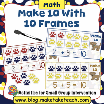 Make 10 with Ten Frames - Puppy Themed Activity