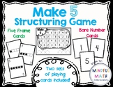 Make 5 Structuring Game