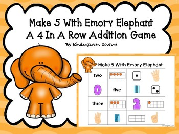 Make 5 With Emory Elephant ( A Four In A Row Addition Game)