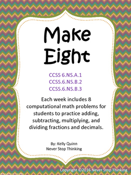 Make 8! Weekly Computational Practice for 5th-7th grade students