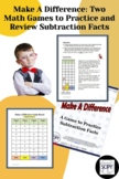 Make A Difference: Two Math Games to Practice and Review Subtraction Facts