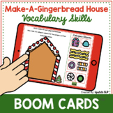 Make A Gingerbread House for Vocabulary Skills | Speech Therapy | Categories