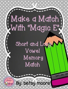 Make A Match With Magic E Short and Long Vowel Memory