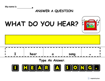 Make A Sentence, Type A Sentence, Answer A Question about What I Hear for Autism