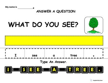 Make A Sentence, Type A Sentence, Answer A Question about What I See Outside