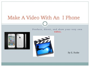 Make A Video With Your I Phone