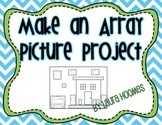 Make An Array Picture!