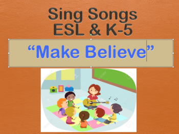 """Audio Song for English & ESL - """"Make Believe"""""""