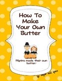 Make Butter Like The Pilgrims