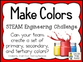 Make Colors - STEAM Engineering Challenge