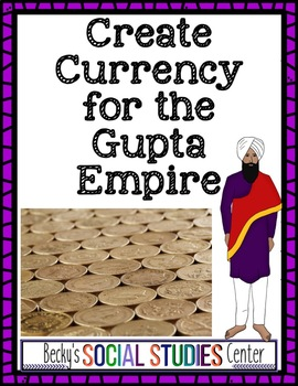Make Currency for the Gupta Empire - Golden Age of Ancient India - A Fun Project