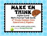 Make 'Em Think HIgher Level Math Task Cards 4th Grade OA