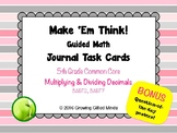 5th Grade Make 'Em Think Multiplying and Dividing Decimals Journal Task Cards