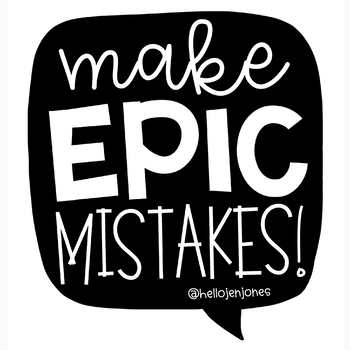 Make Epic Mistakes Poster
