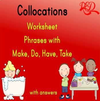 Make, Have, Do, Take Collocations