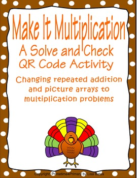 Make It Multiplication: A Thanksgiving Theme QR Code Activity