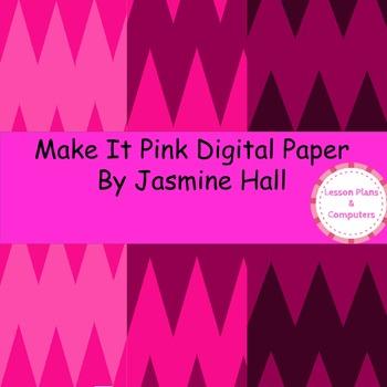 Make It Pink Digital Paper