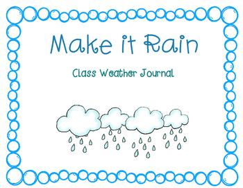 Make It Rain Class Weather Journal