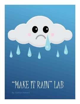 """Make It Rain"" Lab"