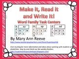 Make It Read It Write It: WORD FAMILIES