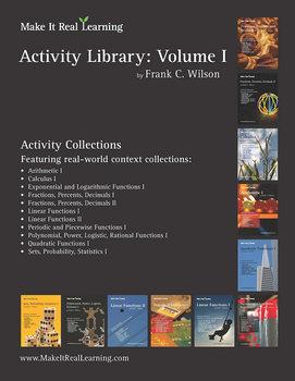 Make It Real: Activity Library Vol. 1 - 110 engaging real-world math activities