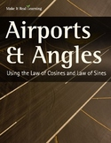 Make It Real: Airports and Angles: Using the Law of Cosine