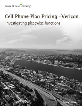 Make It Real: Cell Phone Plan Pricing - Investigating Piecewise Functions