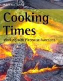 Make It Real: Cooking Times: Working with Piecewise Functions