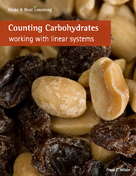 Make It Real: Counting Carbohydrates - Working with Linear Systems