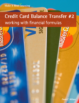 Make It Real: Credit Card Balance Transfer #2 - Working with Financial Formulas