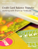 Make It Real: Credit Card Balance Transfer - Working with Financial Formulas