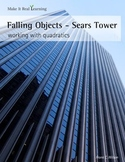 Make It Real: Falling Objects - Sears Tower - Working with Quadratics