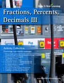 Make It Real: Fractions Percents Decimals 3 - Activity Collection