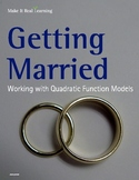 Make It Real: Getting Married: Working with Quadratic Function Models